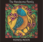 Honey Moon H, de The Handsome Family